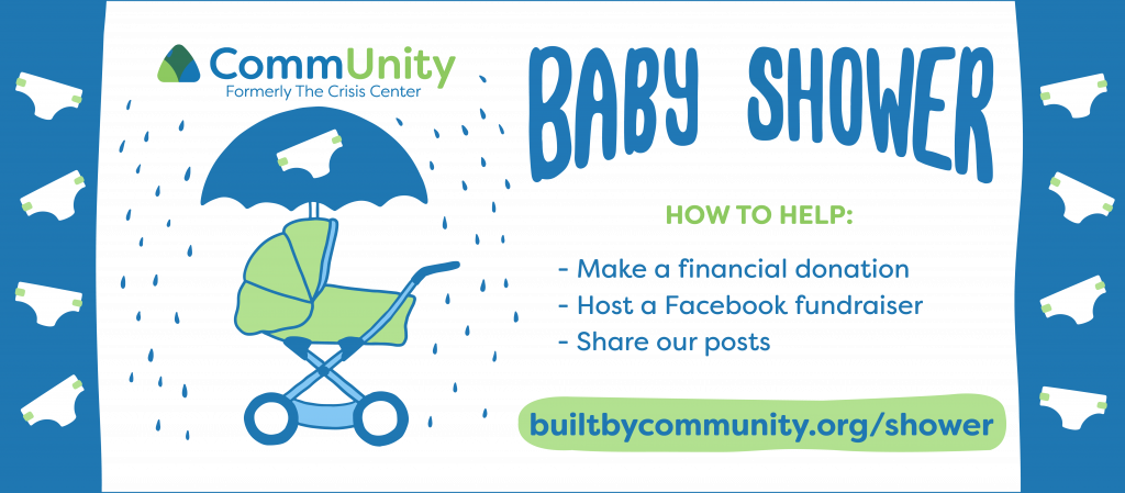 """A graphic that includes CommUnity's logo with a bassonet underneath. The text says, """"CommUnity Baby Shower. How to help: -Make a financial donation - Host a Facebook Fundraiser - Share our posts"""""""